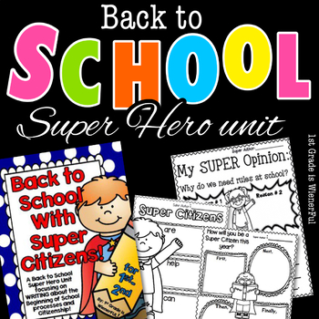 Back to School with SUPER Citizens for 1st-2nd Grades (Super Hero Theme)