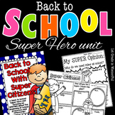 Back to School SUPER HERO unit