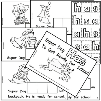 Back to School with Super Dog:  InteractiveEmergent Reader with Sight Word: HAS