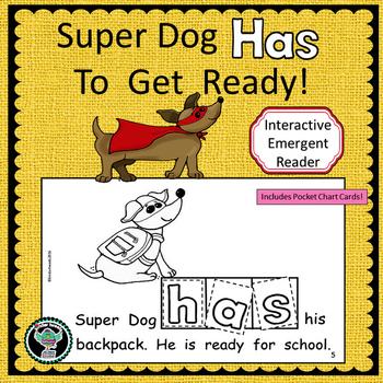 Back to School with Super Dog:  InteractiveEmergent Reader