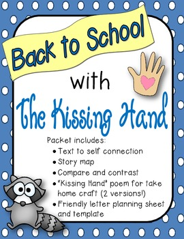 Back to School with the Kissing Hand! (activity packet)with the