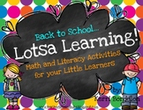 Back to School...Lotsa Learning! Math and Literacy Activities
