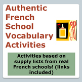 Back to School Shopping List - French School Vocab Activity with Authentic Texts