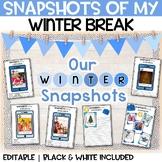 Snapshots of my Winter Break    NO PREP JANUARY Writing Activity   New Year 2021
