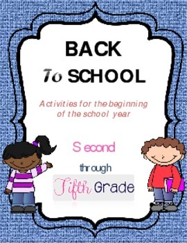 Back to school, Activities for Second through Fifth grade