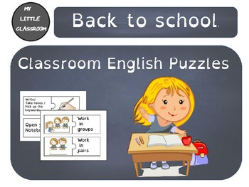 Back to school- Classroom English.
