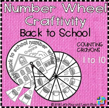 Back to school – Counting Crayons, Number Wheel Craftivity
