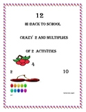 Back to school- Crazy 2 and multiply of 2s