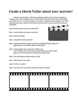 Back to school Create an iMovie trailer about Summer Vacation
