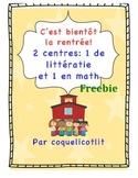 Back to school Freebie - centres de math et littératie