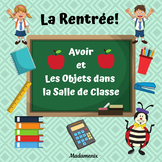 FRENCH: Back to school French unit  with Avoir for teacher