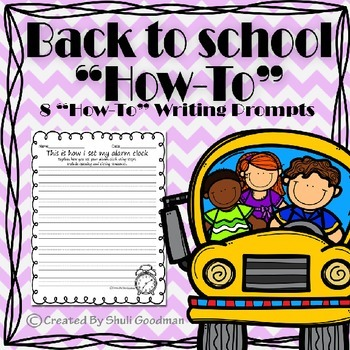 """Back to school """"How-To"""" Writing Prompts"""