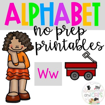 Back to school Letter of the Week Alphabet- Letter Ww