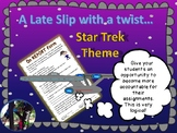 Back to school + On Report Late Work Form + Star Trek Theme