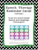 Speech Therapy reminder cards - keep your schedule running smoothly!