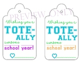Back to school TOTE printable tag for teacher/staff/para/a