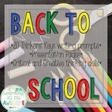 First day of School - Writing Prompts - Thinker's Keys