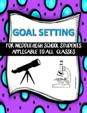 Back to school and all year GOAL SETTING for middle-high s
