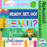 Back to school animated headers banners for Google Classroom