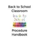 Back to school classroom procedural handbook