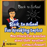 Back to school fun impromptu speech topics