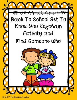 Back to school keychain activity and Find Someone Who