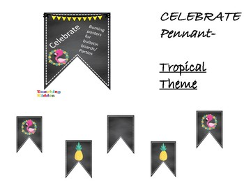 Back to school or party pennant - CELEBRATE flamingo and pineapple theme