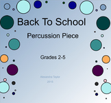 Back to school percussion piece