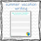 Back to school - summer vacation writing