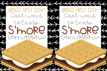 Back to school treat tags for the first day! Learn s'more tomorrow treat tags