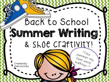 """Back to school writing and craft: """"This summer my feet went walking"""""""