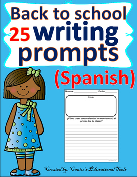 Back to school - Spanish - Writing prompts