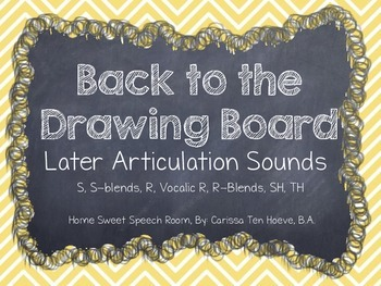 Back to the Drawing Board: Later Articulation Sounds