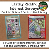 Back to the School Library! Reading Interest Surveys - 6 O