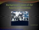 Background Causes of the American Revolution PowerPoint
