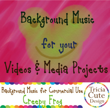Background Music for your Videos and Media Projects – Creepy Frog