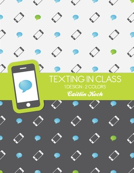 Background - Texting in Class