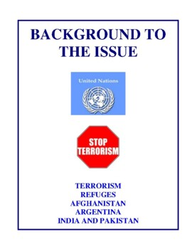 Background To The Issue: Terrorism, Refuges, Afghanistan and More