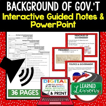Background of Government Guided Notes and PowerPoints, Google & Print
