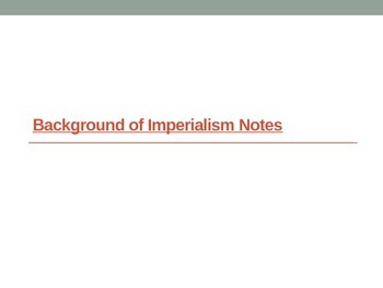 Background of Imperialism Notes