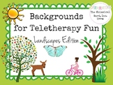 Backgrounds for Teletherapy Fun NO PRINT Landscapes Edition