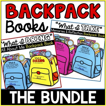 Backpack Books Bundle: Back to School All About Me, End of Year Reflection