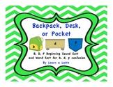 Backpack, Desk, or Pocket - Beginning Sound & Word Sort for b, d, p Confusion