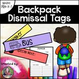 Backpack Dismissal Tags