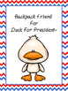 Backpack Friend For Duck For President