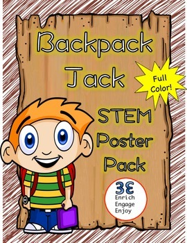 Backpack Jack STEM STEAM Poster Pack -- Full Color!