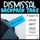 Dismissal Backpack Labels for Easy Dismissal EDITABLE