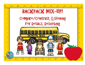 Backpack Mix-Up! Compare/Contrast, Listening for Details, Describing
