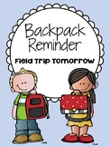 Backpack Reminder- Field Trip Tomorrow (English / Spanish)