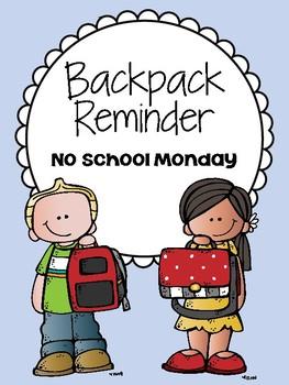 Backpack Reminder- No School Monday (English / Spanish)